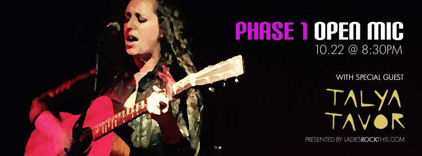 Phase 1 Open Mic to feature Talya Tavor on 10/27